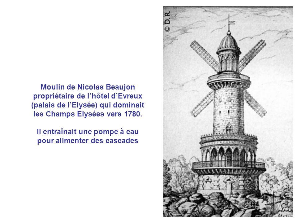 Moulin de Nicolas Beaujon propriétaire de l'hôtel d'Evreux