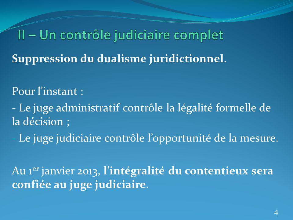II – Un contrôle judiciaire complet
