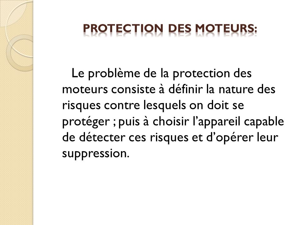 Protection des moteurs: