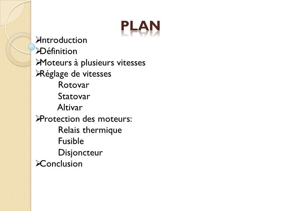 Plan Introduction Définition Moteurs à plusieurs vitesses