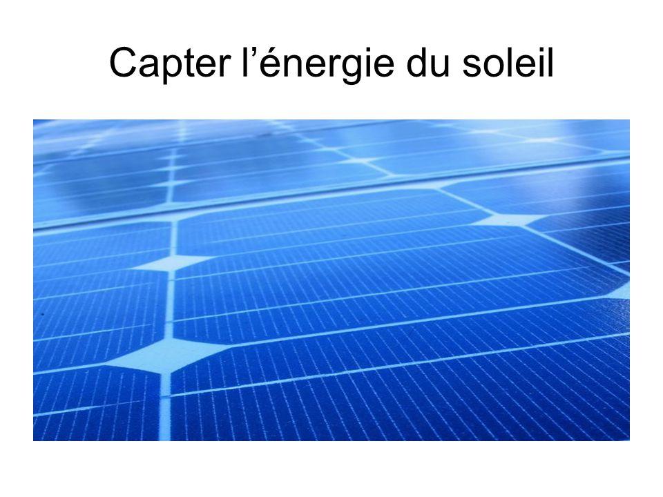 Capter l'énergie du soleil