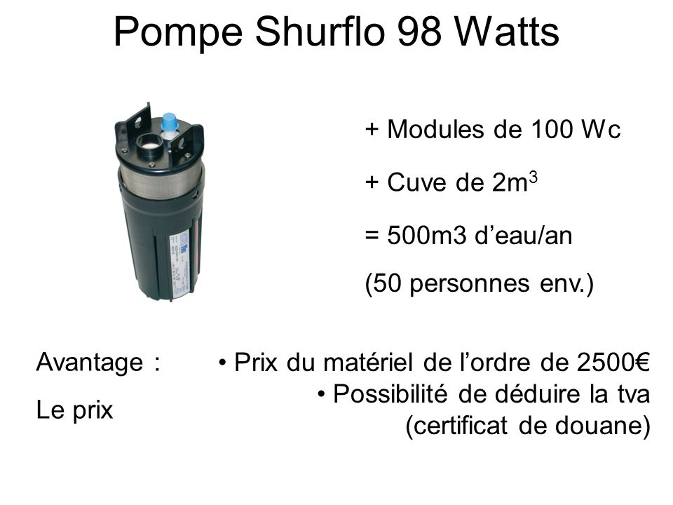 Pompe Shurflo 98 Watts + Modules de 100 Wc + Cuve de 2m3