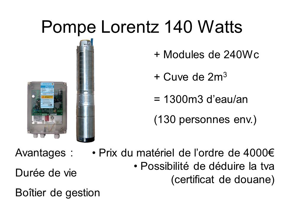 Pompe Lorentz 140 Watts + Modules de 240Wc + Cuve de 2m3