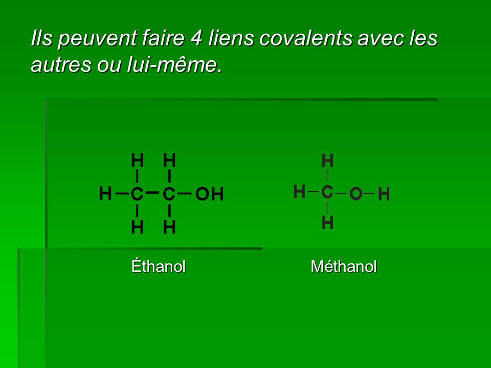 Ils peuvent faire 4 liens covalents avec les autres ou lui-même.