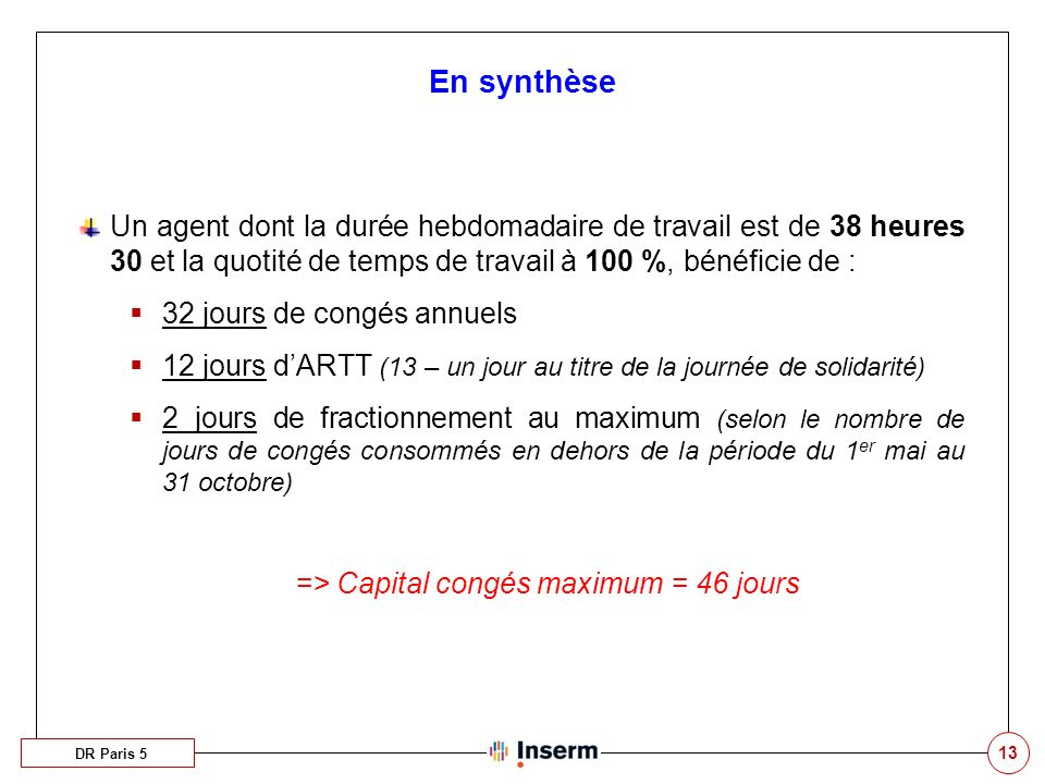 => Capital congés maximum = 46 jours