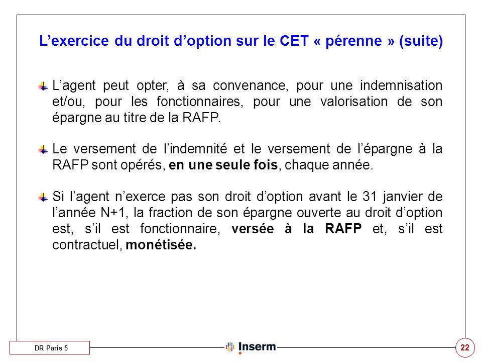L'exercice du droit d'option sur le CET « pérenne » (suite)