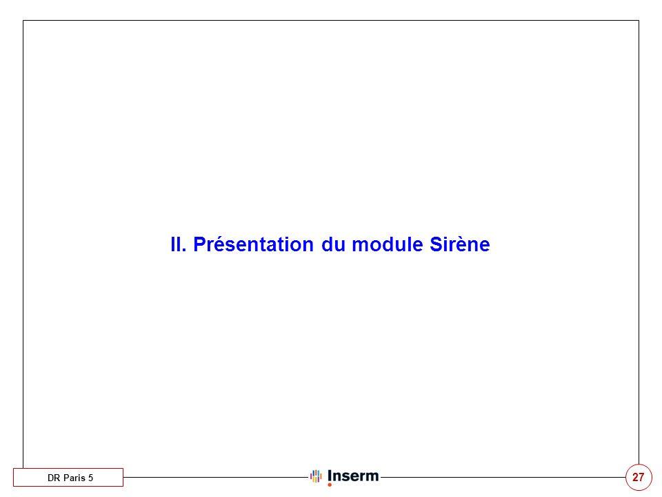 II. Présentation du module Sirène