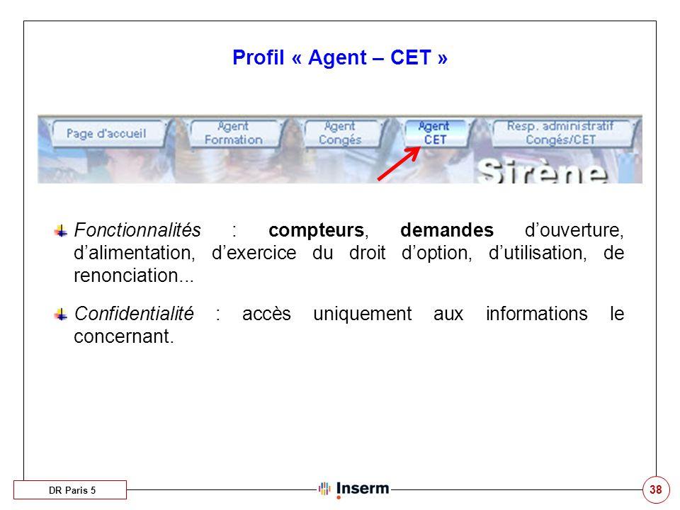 Profil « Agent – CET »
