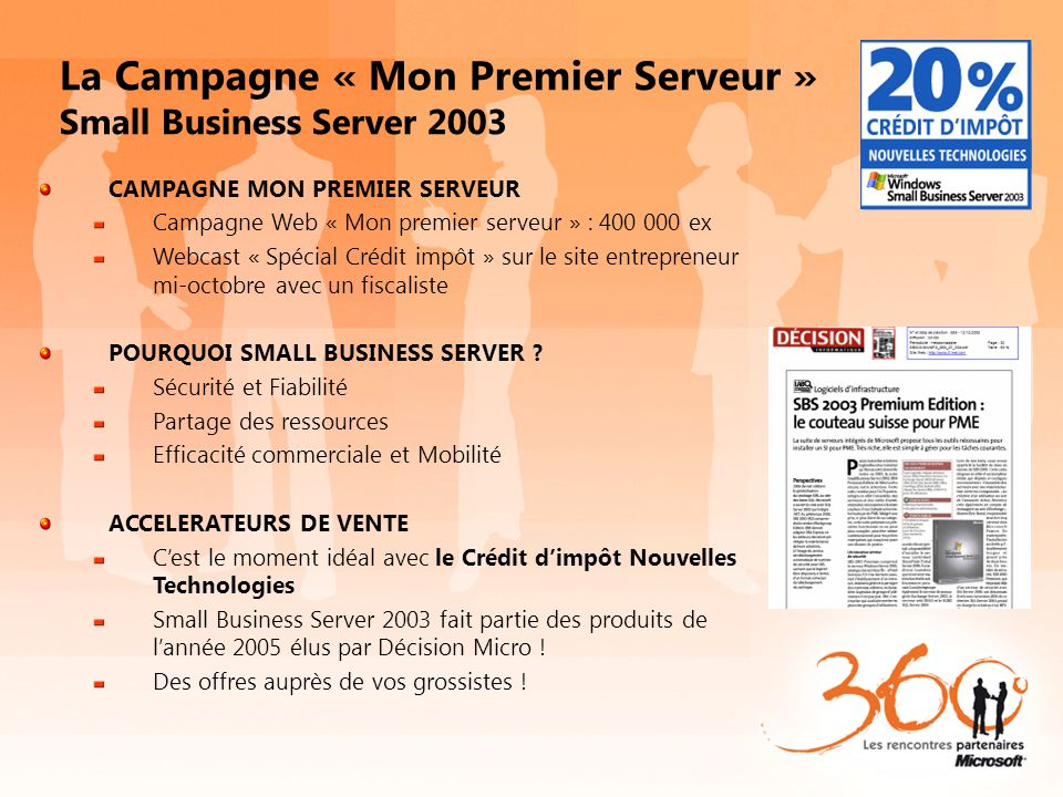 La Campagne « Mon Premier Serveur » Small Business Server 2003
