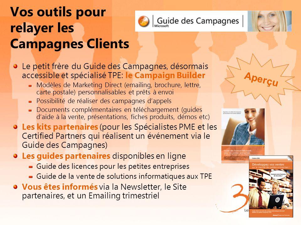 Vos outils pour relayer les Campagnes Clients