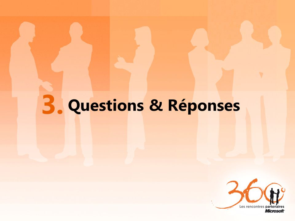 Questions & Réponses 3.