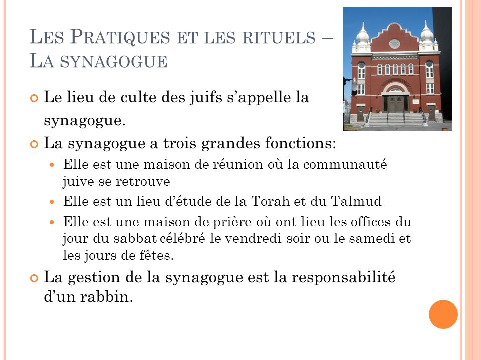 Les Pratiques et les rituels – La synagogue