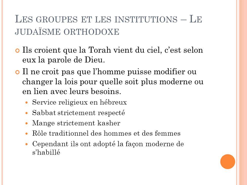Les groupes et les institutions – Le judaïsme orthodoxe