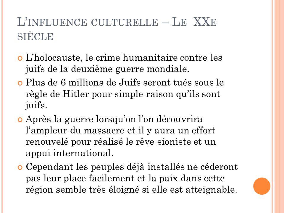 L'influence culturelle – Le XXe siècle