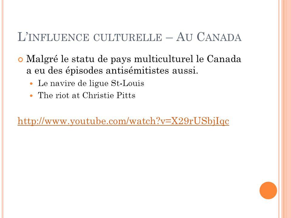 L'influence culturelle – Au Canada