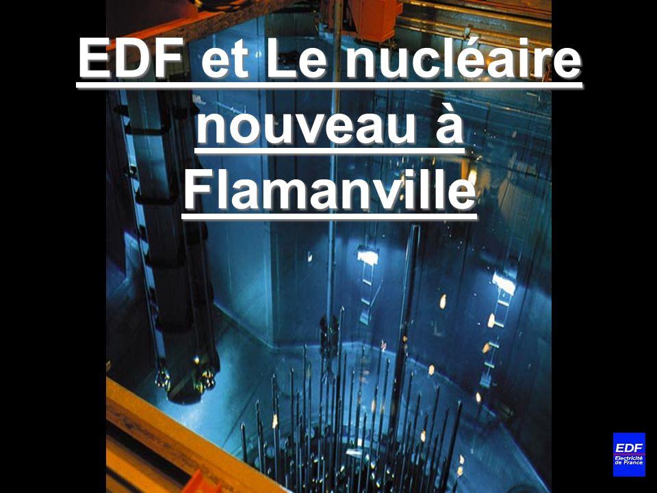 EDF et Le nucléaire nouveau à Flamanville