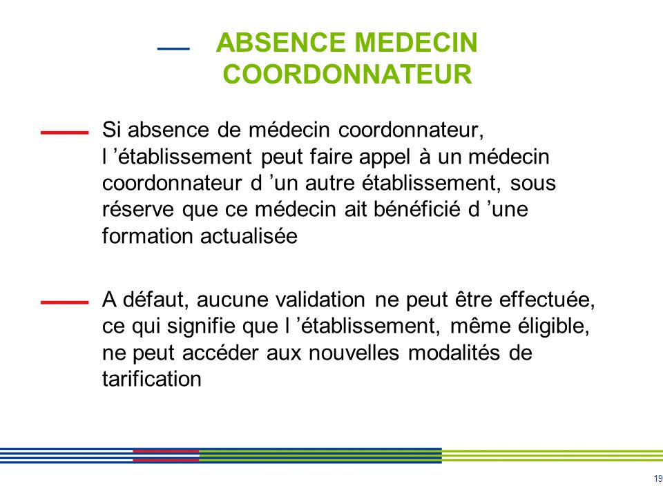 ABSENCE MEDECIN COORDONNATEUR