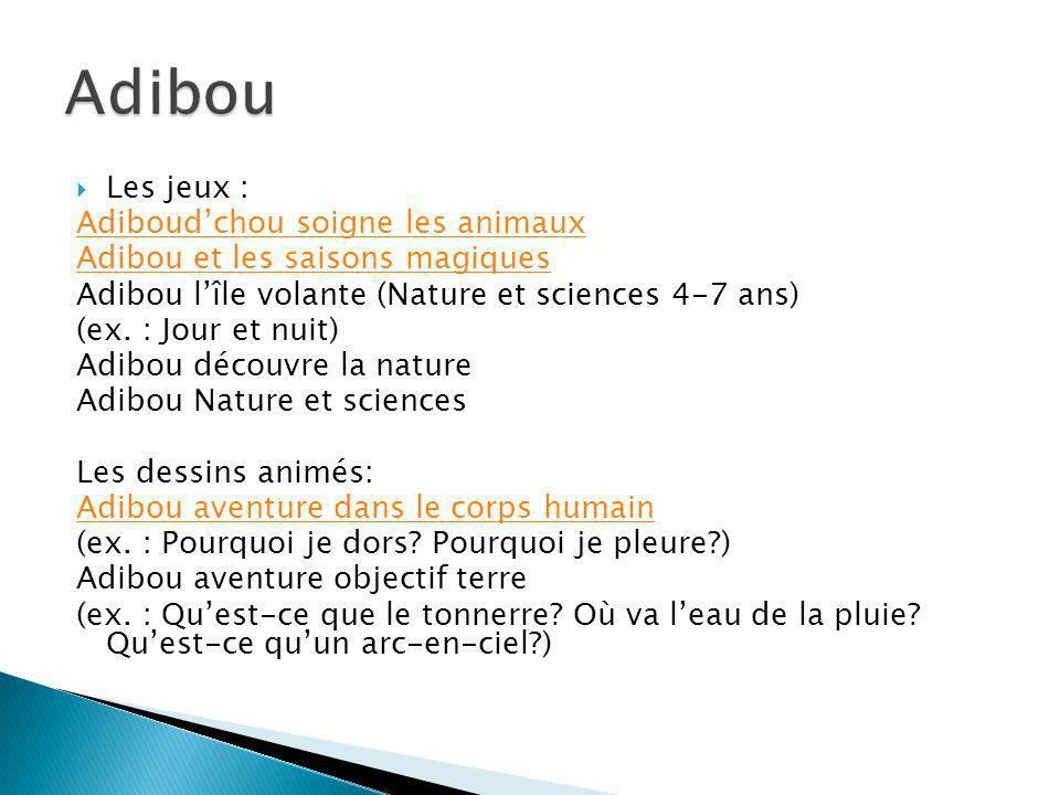 Adibou Les jeux : Adiboud'chou soigne les animaux