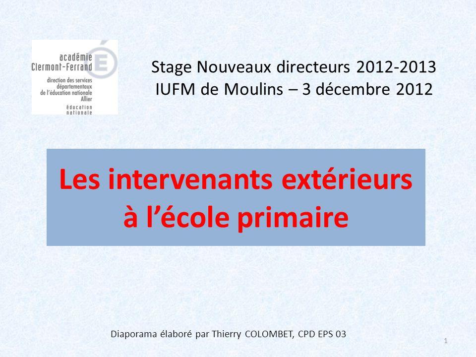 Stage Nouveaux directeurs 2012-2013 IUFM de Moulins – 3 décembre 2012