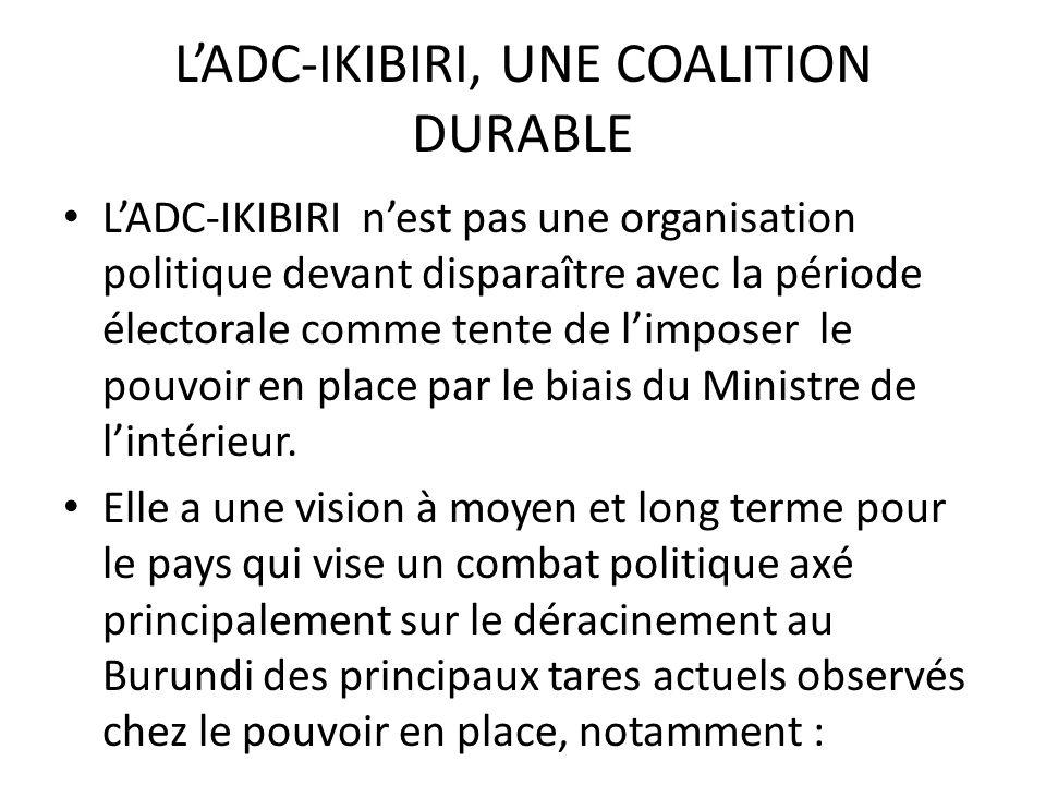 L'ADC-IKIBIRI, UNE COALITION DURABLE