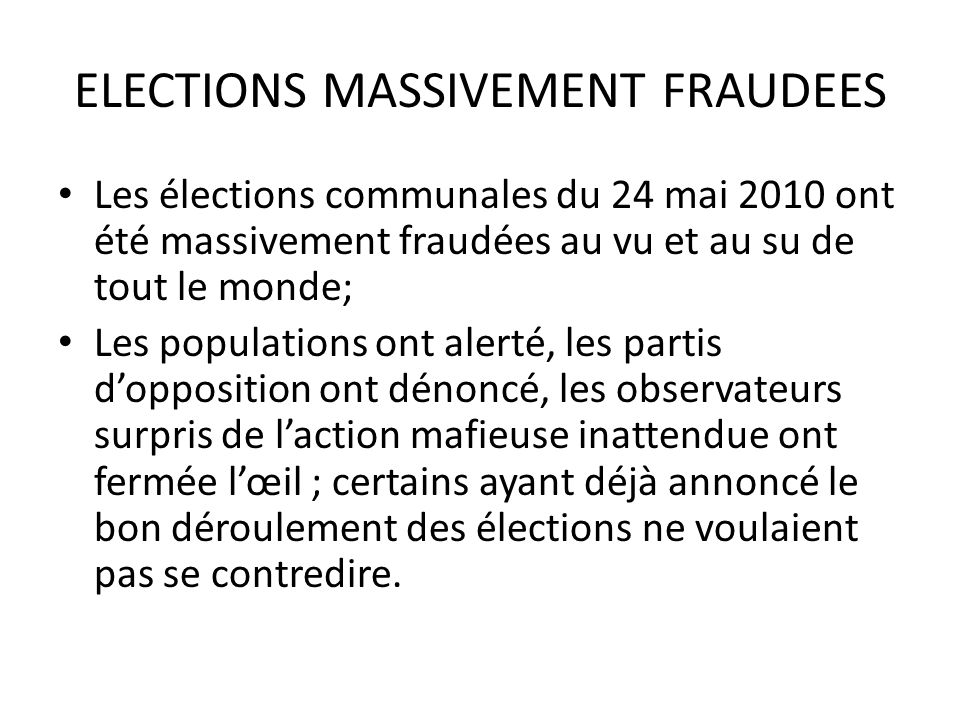 ELECTIONS MASSIVEMENT FRAUDEES