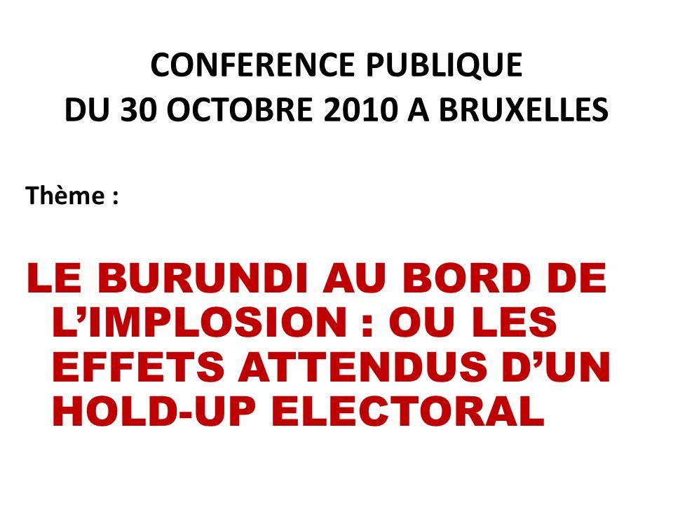 CONFERENCE PUBLIQUE DU 30 OCTOBRE 2010 A BRUXELLES