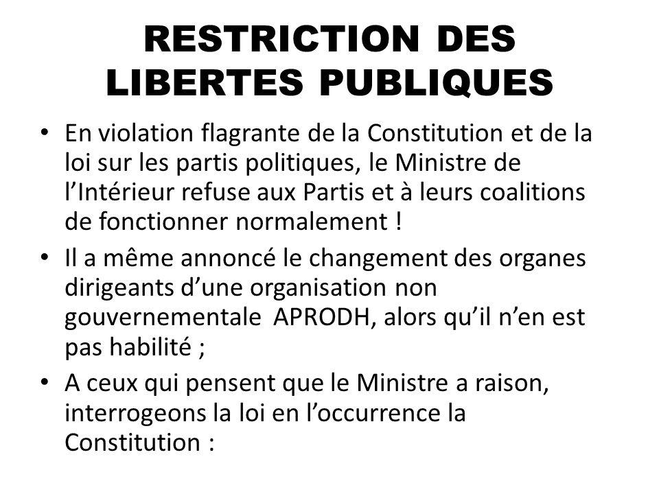RESTRICTION DES LIBERTES PUBLIQUES