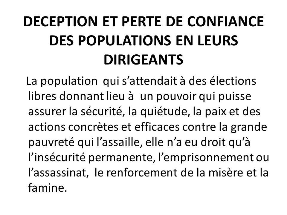 DECEPTION ET PERTE DE CONFIANCE DES POPULATIONS EN LEURS DIRIGEANTS