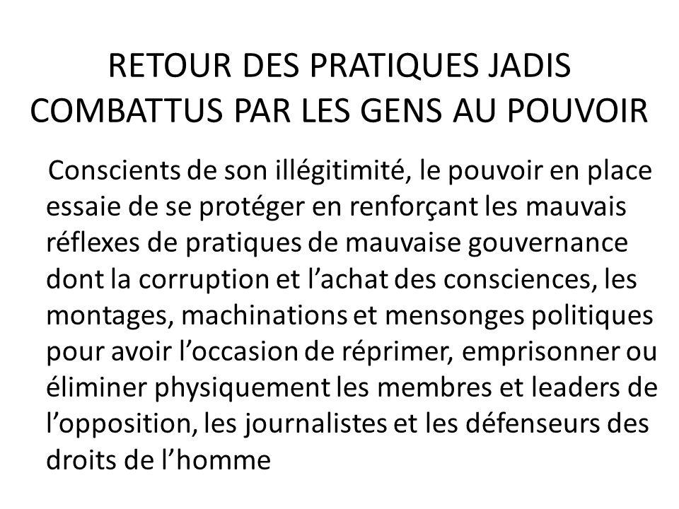 RETOUR DES PRATIQUES JADIS COMBATTUS PAR LES GENS AU POUVOIR
