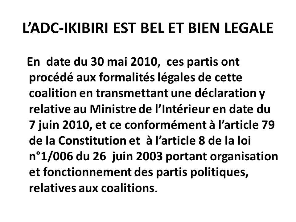 L'ADC-IKIBIRI EST BEL ET BIEN LEGALE