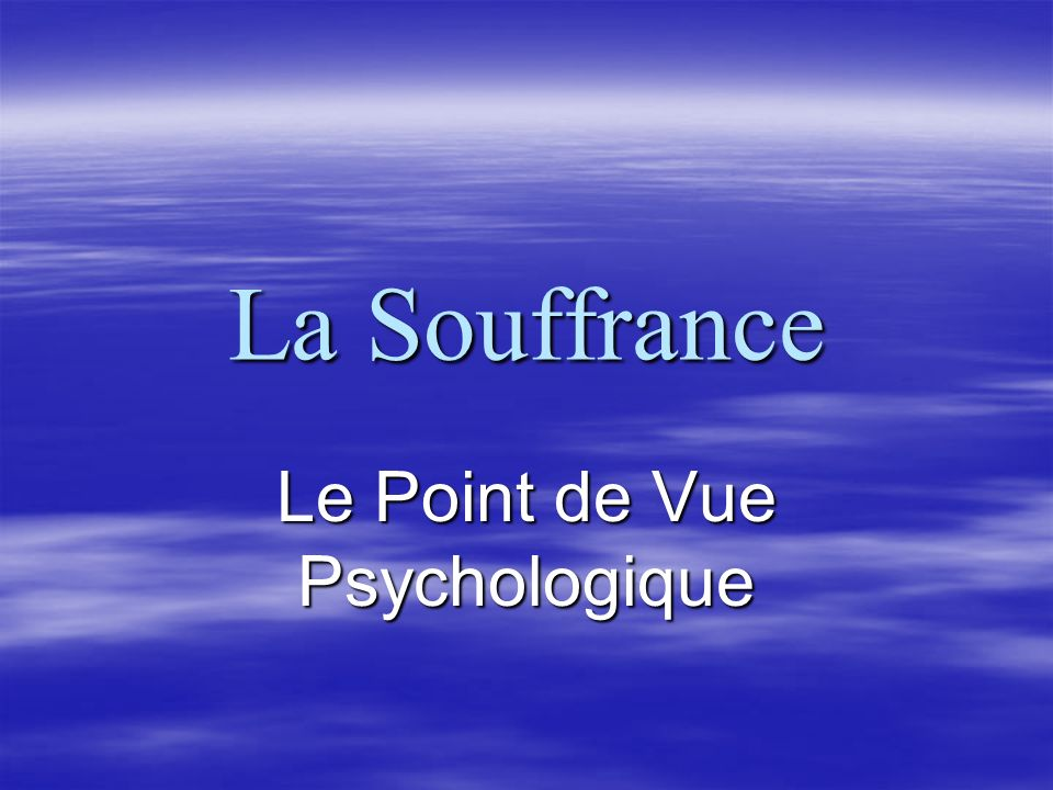Le Point de Vue Psychologique