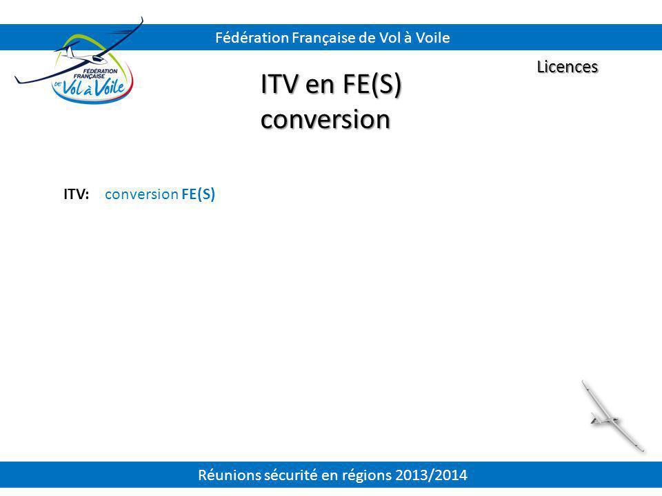 ITV en FE(S) conversion Licences Fédération Française de Vol à Voile