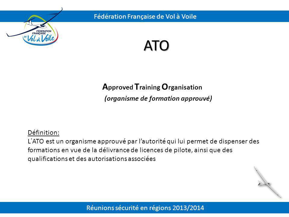 ATO Approved Training Organisation Fédération Française de Vol à Voile