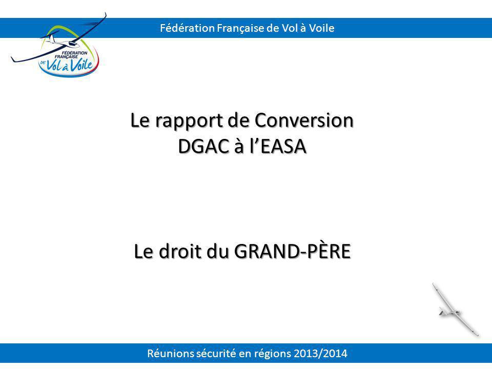 Le rapport de Conversion DGAC à l'EASA