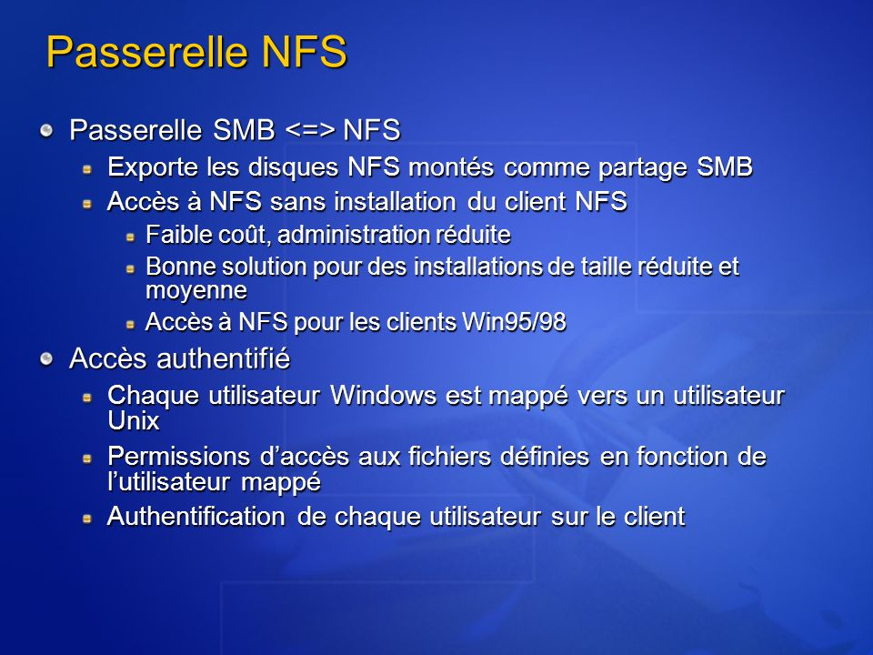 Passerelle NFS Passerelle SMB <=> NFS Accès authentifié