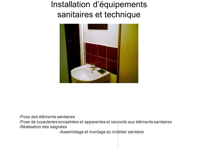 Installation d'équipements sanitaires et technique