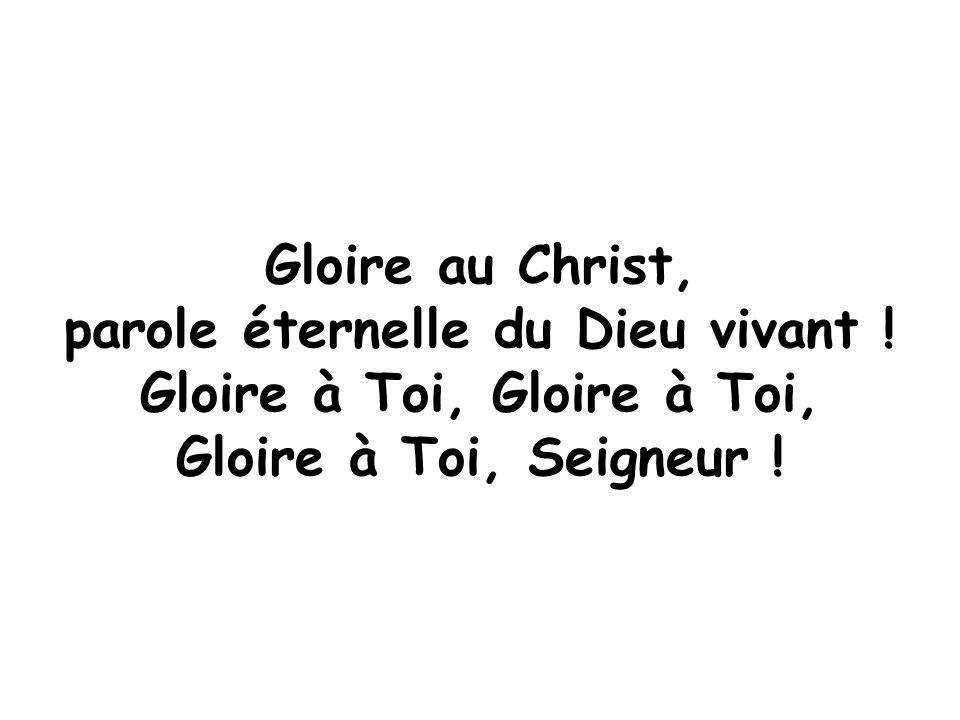 Gloire à Toi, Gloire à Toi,