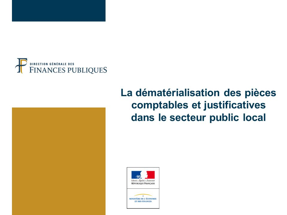 02/04/2017 La dématérialisation des pièces comptables et justificatives dans le secteur public local.