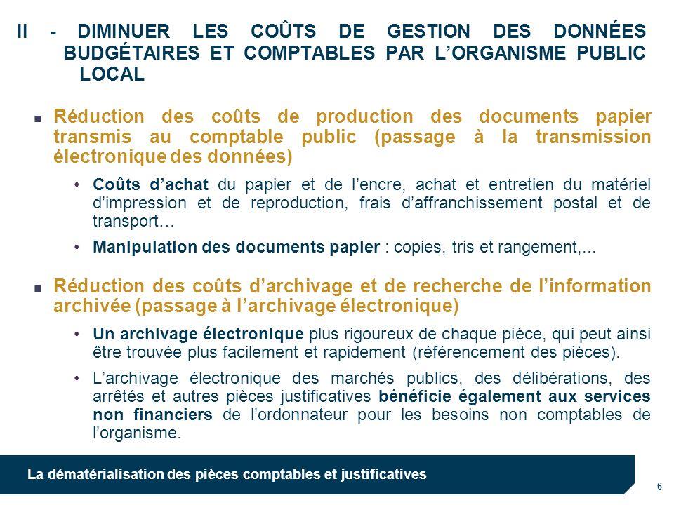 02/04/2017 II - DIMINUER LES COÛTS DE GESTION DES DONNÉES BUDGÉTAIRES ET COMPTABLES PAR L'ORGANISME PUBLIC LOCAL.