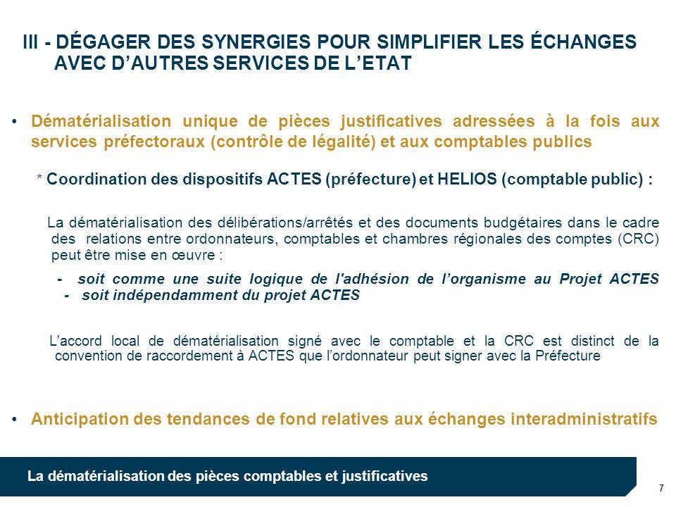 III - DÉGAGER DES SYNERGIES POUR SIMPLIFIER LES ÉCHANGES AVEC D'AUTRES SERVICES DE L'ETAT