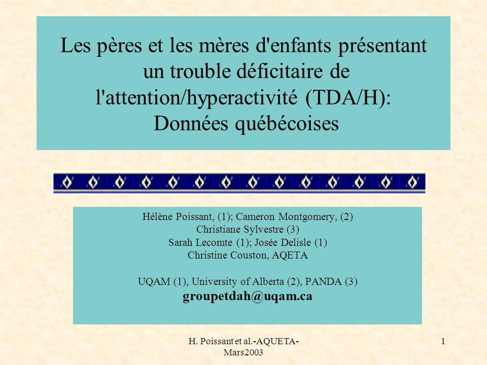Les pères et les mères d enfants présentant un trouble déficitaire de l attention/hyperactivité (TDA/H): Données québécoises