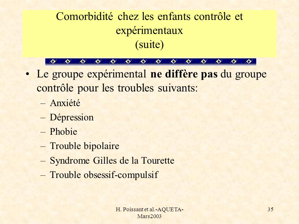 Comorbidité chez les enfants contrôle et expérimentaux (suite)