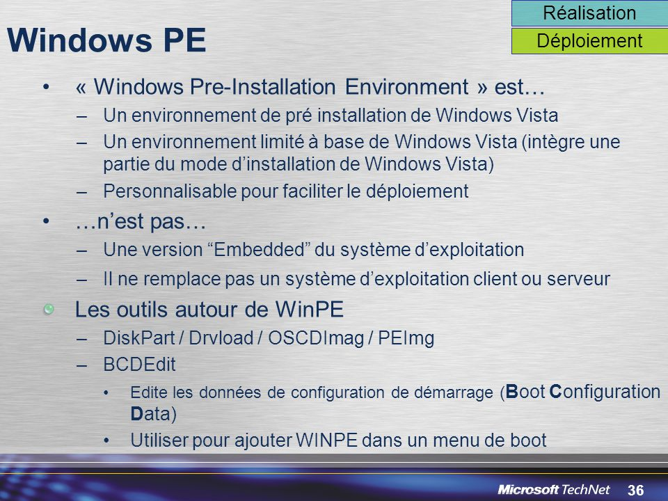 Windows PE « Windows Pre-Installation Environment » est… …n'est pas…