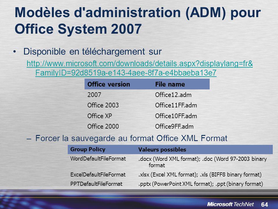 Modèles d administration (ADM) pour Office System 2007
