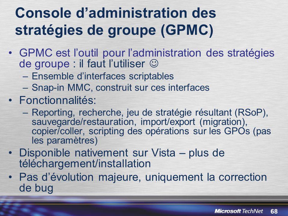 Console d'administration des stratégies de groupe (GPMC)