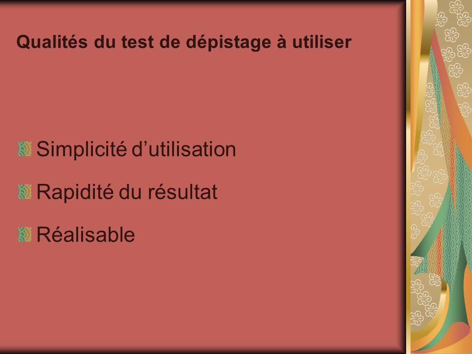 Qualités du test de dépistage à utiliser