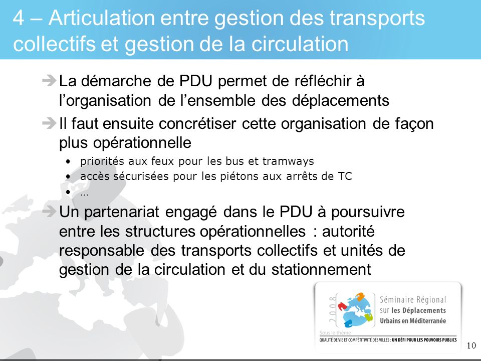 4 – Articulation entre gestion des transports collectifs et gestion de la circulation