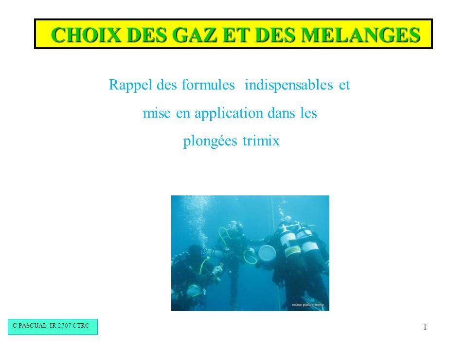 CHOIX DES GAZ ET DES MELANGES