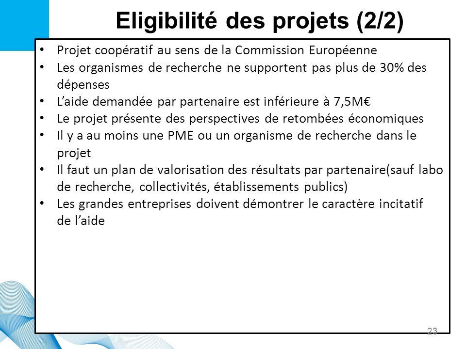 Eligibilité des projets (2/2)