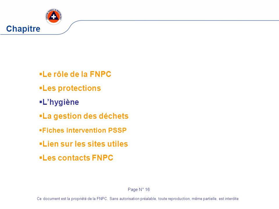 Chapitre Le rôle de la FNPC Les protections L'hygiène